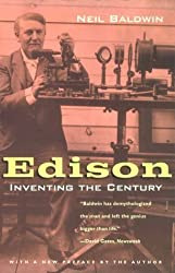 Edison: Inventing the Century by Neil Baldwin (2001-04-28)