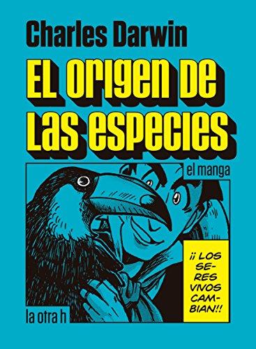 El origen de las especies: el manga por Charles Darwin
