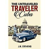 The Untraveled Traveler: Cuba (English Edition)