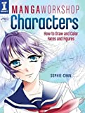 Manga Workshop Characters - How to Draw and Color Faces and Figures