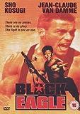 Black Eagle [DVD] [UK Import] - Sho Kosugi, Jean-Claude Van Damme, Doran Clark, Bruce French.