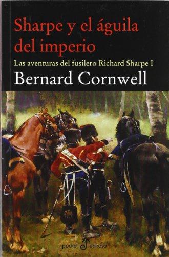 Sharpe Y El Águila Del Imperio descarga pdf epub mobi fb2