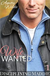Wife: Wanted (Disciplining Maddie) (English Edition)