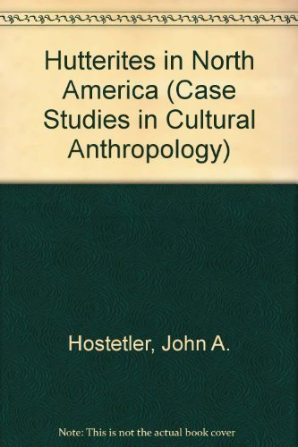 the-hutterites-in-north-america-case-studies-in-cultural-anthropology-3rd-edition-by-hostetler-john-