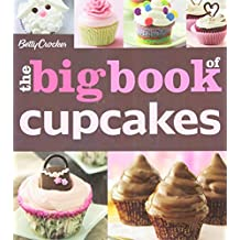 The Betty Crocker The Big Book of Cupcakes (Betty Crocker Big Book) by Betty Crocker (2011-03-04)