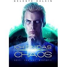 Ich bin … das Chaos - Teil 2 (ISAY-Reihe)