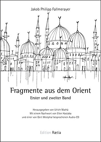 Fragmente aus dem Orient par Jakob Philipp Fallmerayer