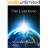 The Last Hero (The Last Hero Trilogy Book 1)