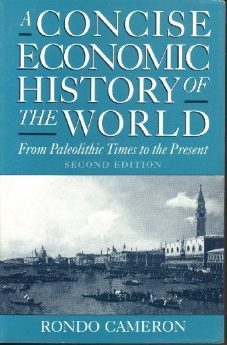 A Concise Economic History of the World: From Paleolithic Times to the Present por Rondo Cameron