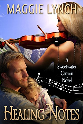 Book cover image for Healing Notes: Rachel's Story (Sweetwater Canyon Book 2)