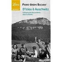 D'Izieu à Auschwitz : L'histoire de deux enfants dans la Shoah