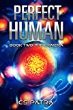 The Chimera (Perfect Human Book 2)