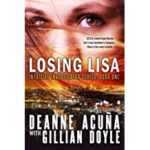 Losing Lisa: Intuitive Investigator Series, Book One by Deanne Acu??a (2014-03-31)