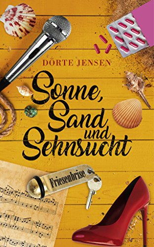 Sonne, Sand und Sehnsucht (Friesenbrise 5)