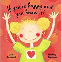 [(If You're Happy and You Know It!)] [By (author) Jan Ormerod ] published on (March, 2003)