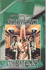 Strangehaven: Conspiracies (Strangehaven volume 3) Paperback