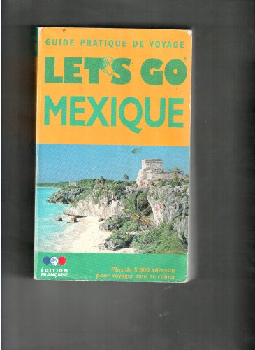 Mexique 2001 par Guide Let's go