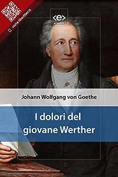 I dolori del giovane Werther di [von Goethe, Johann Wolfgang]
