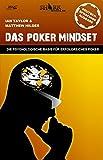 Das Poker Mindset: Die psychologische Basis für erfolgreiches Poker