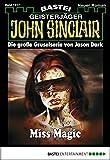 Jason Dark: John Sinclair - Folge 1917: Miss Magic