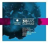 Concert Anniversaire 30 Ans