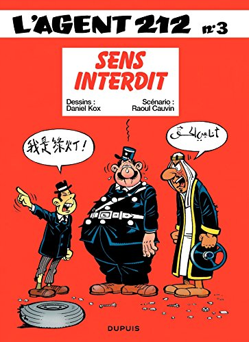 L'Agent 212 - Tome 3 - SENS INTERDIT par Raoul Cauvin