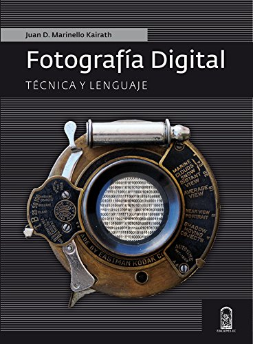 Descargar Libro Fotografía digital: Técnica y lenguaje de Juan Domingo Marinello
