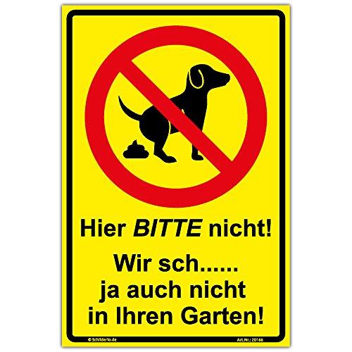 """Schild""""Hier BITTE nicht!"""" Hinweisschild 300x200 mm keine Hundetoilette,gelb, stabile Aluminiumverbundplatte 3mm stark"""