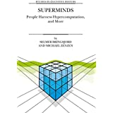 Superminds: People Harness Hypercomputation, and More (Studies in Cognitive Systems)