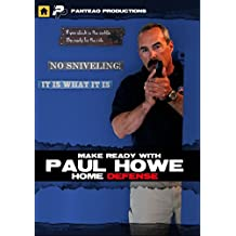 Panteao Productions: Make Ready with Paul Howe Home Defense - PMR050 - CSAT - SOF - Special Forces - Home Invasion - Self Defense - CRAS - Tactical Training - Video