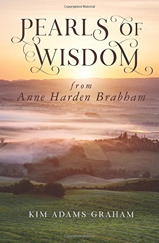 Pearls of Wisdom from Anne Harden Brabham thumbnail