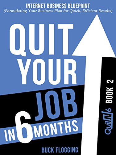 Quit your job in 6 months book 2 internet business blueprint quit your job in 6 months book 2 internet business blueprint formulating your malvernweather Gallery