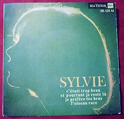 Sylvie Vartan : C'était trop beau- Et pourtant je reste là- Je préfère tes bras- L'oiseau rare , EP 45 tours RCA Victor 86125