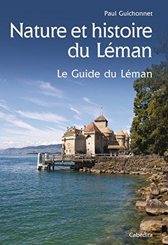 Nature et histoire du Leman