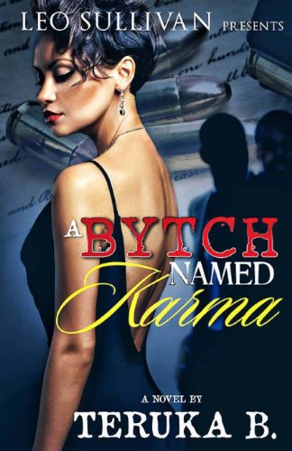 A  Bytch Named  Karma