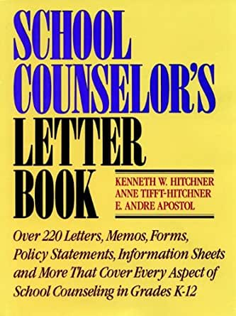 School Counselor\'s Letter Book eBook: Kenneth W. Hitchner ...