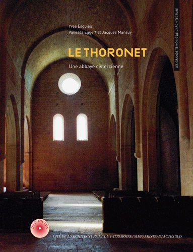 Le Thoronet : Une abbaye cistercienne (1DVD) par Yves Esquieu