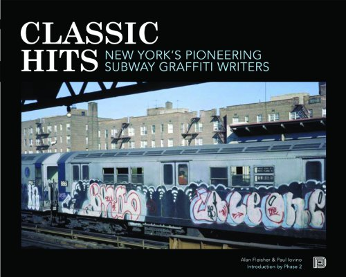 Classic Hits: New York's Pioneering Subway Graffiti Writers por Alan Fleisher