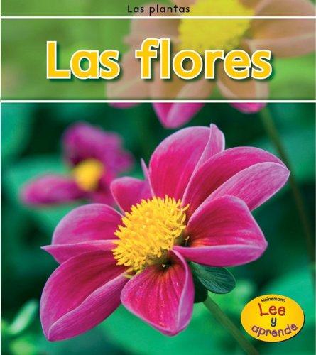 Las Flores (Las plantas / Plants) por Patricia Whitehouse