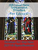 New 2016 Specification AS Level New Testament Studies for Edexcel