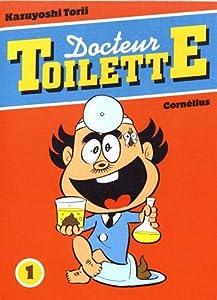 Docteur Toilette Edition simple Tome 1