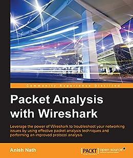 Packet Analysis with Wireshark par [Nath, Anish]