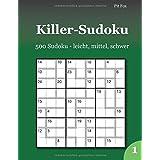 Killer-Sudoku: 500 Sudoku - leicht, mittel, schwer 1