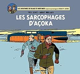 Blake et Mortimer - Intégrale - Tome 4 - Les sarcophages d'Açoka (Blake & Mortimer - Intégrales)