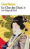 Le Clan des Otori (Tome 2) - Les Neiges de l'exil - Format Kindle - 9782072472480 - 8,49 €