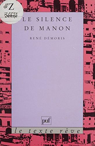 Le Silence de Manon (Le texte reve) par René Démoris