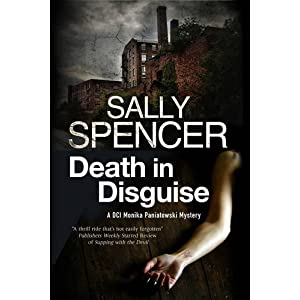 Death in Disguise: A Police Procedural Set in 1970's England (A Monika Panitowski Mystery)