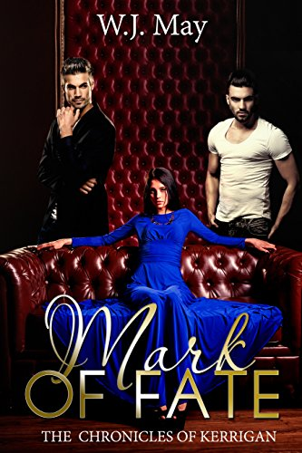 Mark of Fate: Urban Paranormal Tattoo Taboo Romance Fantasy (The Chronicles of Kerrigan Book 9)