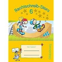 Rechtschreib-Stars - Aktuelle Ausgabe: 6. Schuljahr - Übungsheft: Mit Lösungen