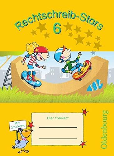 Rechtschreib-Stars - Ausgabe 2008: 6. Schuljahr - Übungsheft: Mit Lösungen